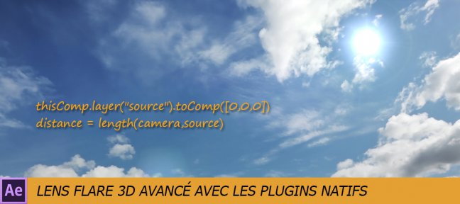 Lens Flare en 3D sans plugins additionnels