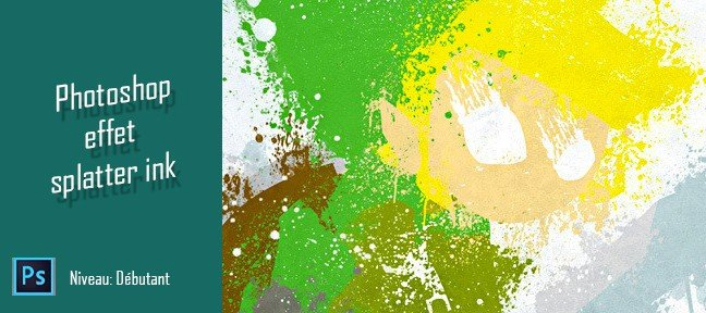 Tuto Photoshop : effet splatter ink Photoshop
