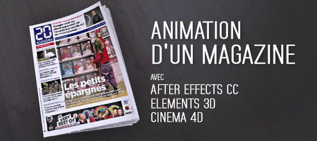 Animation d'un magazine avec Cinema4D et After Effects