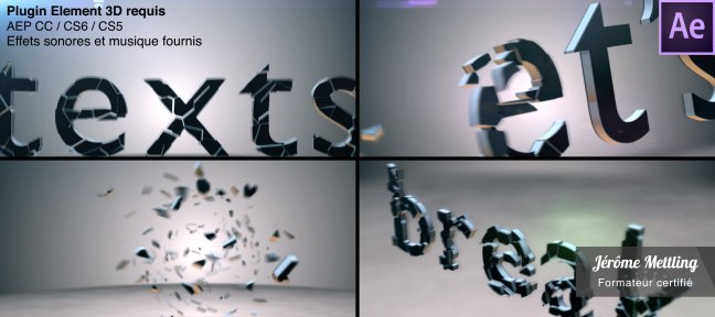 Tuto Fragmenter et animer des textes 3D After Effects