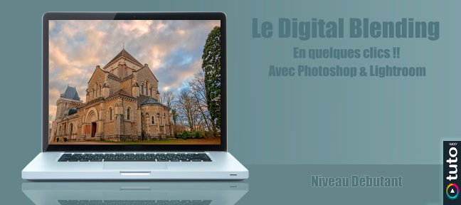 Tuto Le Digital Blending en quelques clics Photoshop