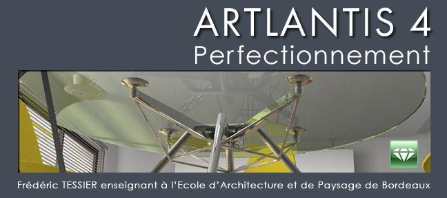 Artlantis 4 - Perfectionnement
