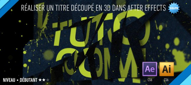 Un titre découpé en 3D avec After effects (sans plugin)