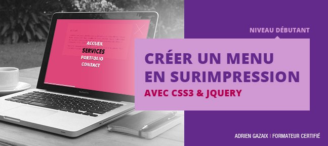 Créer un menu en surimpression