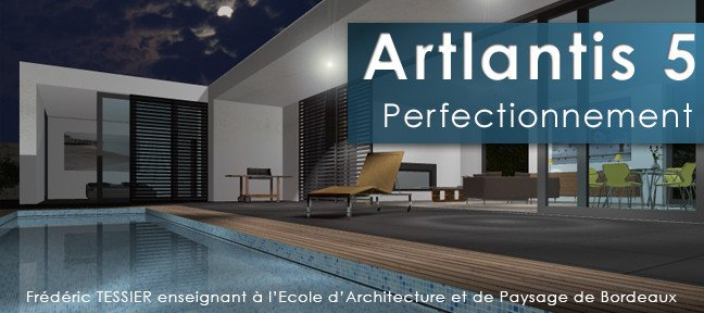 Tuto Artlantis 5 Perfectionnement Artlantis