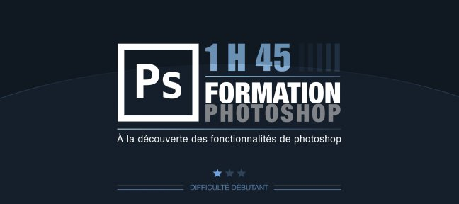 Tuto tuto formation apprendre à utiliser photoshop Photoshop