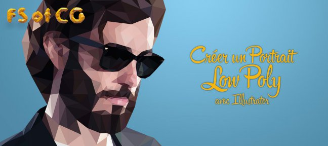 Tuto Créer un portrait en Low Poly Illustrator