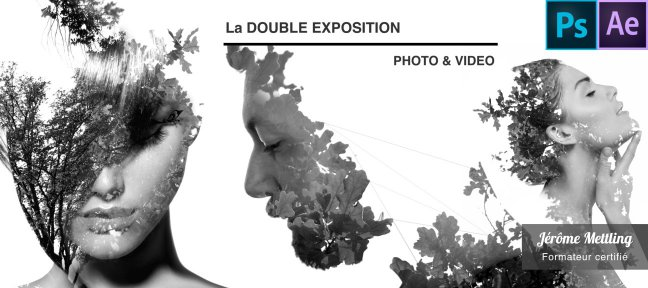 Tuto La Double Exposition photo et vidéo After Effects