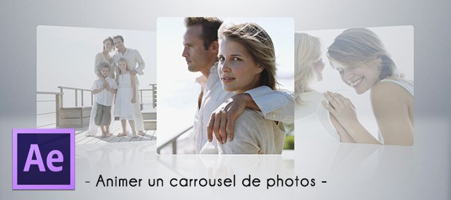 Tuto Animer un carrousel de photos After Effects