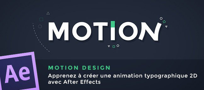 Tuto Motion Design : Animation typographique 2D After Effects