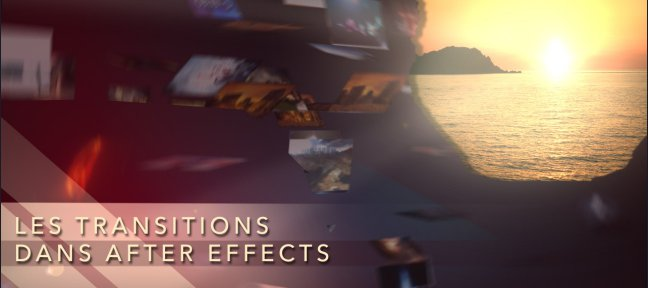 Les transitions dans After Effects