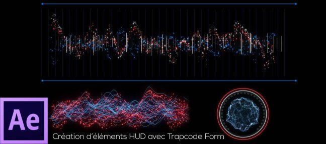 Tuto Création d'éléments HUD avec Trapcode Form After Effects