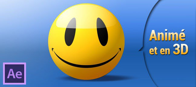 Un Smiley en 3D, animé dans After Effects