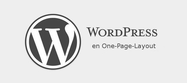 Tuto Un One-Page-Layout avec WordPress WordPress