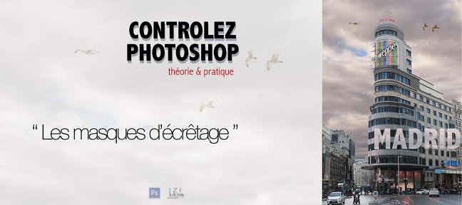 Tuto Les masques d'écrêtage Photoshop