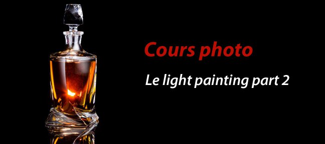 Cours Photo gratuit - Packshot et Light Painting