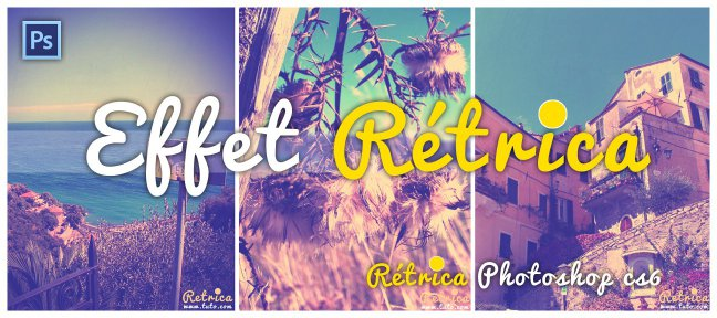 Tuto Effet vintage Photoshop type Rétrica Photoshop