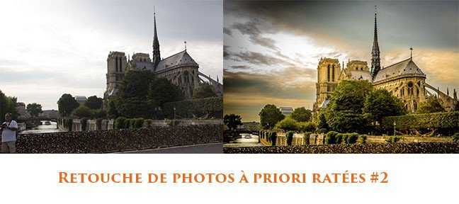 Retouche de photos à priori ratées #2