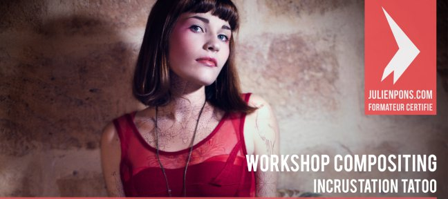 Workshop compositing Photoshop - Incrustation de tatoo