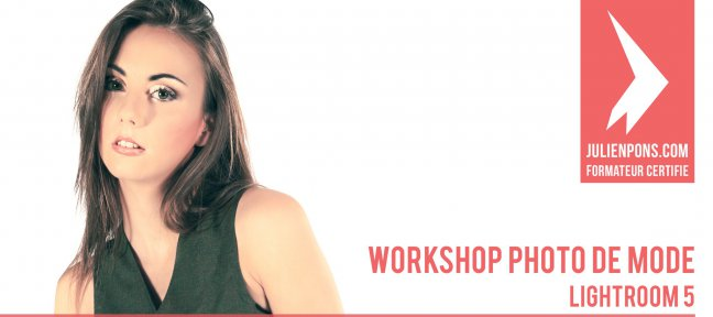 Workshop Lightroom 5 - Photo de mode