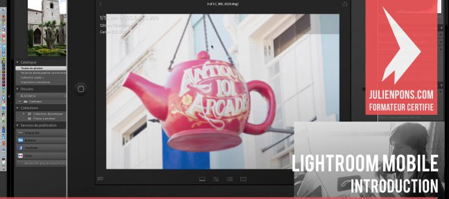Gratuit Lightroom Mobile : introduction