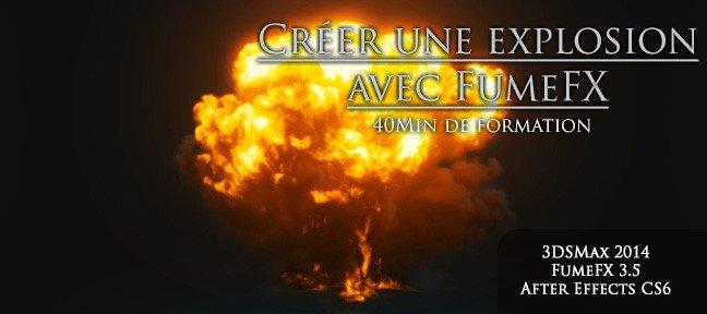 TUTO Gratuit : créer une explosion avec FumeFX avec 3ds Max 2014 sur  Tuto com