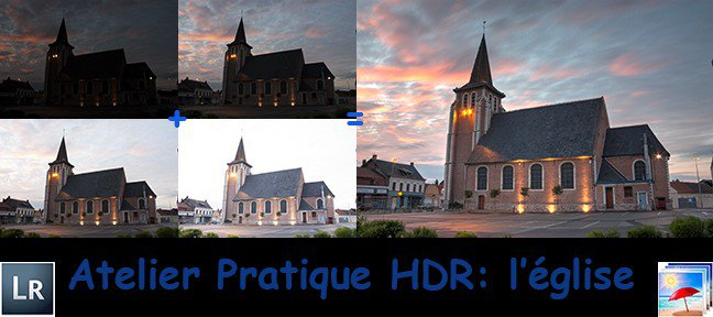 Tuto Atelier pratique HDR : l'église Lightroom