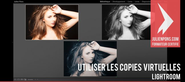 Gratuit Lightroom : Utiliser les copies virtuelles