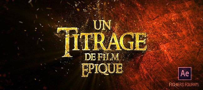 Titrage de film épique After Effects