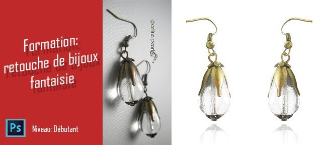 Tuto Formation : retouche de bijoux fantaisie sous Photoshop Photoshop