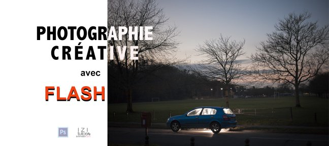 Tuto Photographie Créative avec un Flash Photo