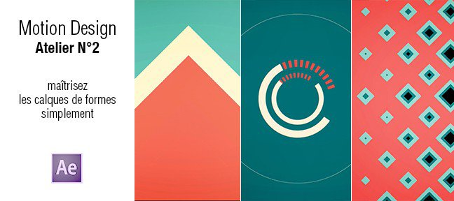 tuto motion design atelier n u00b02   les calques de formes avec after effects cc sur tuto com