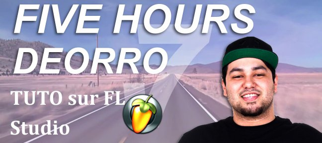 Recréer Five Hours - DEORRO