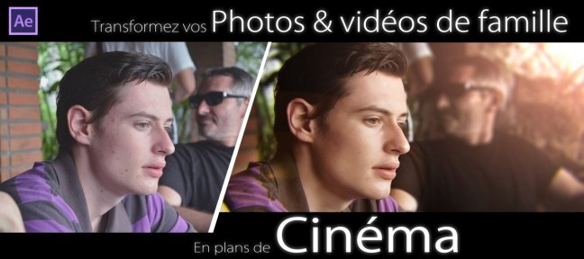 Tuto Transformez vos photos en plans de Cinéma After Effects