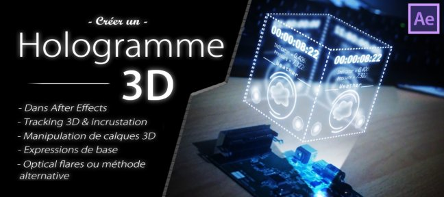 Tuto Créer un Hologramme 3D dans After Effects After Effects