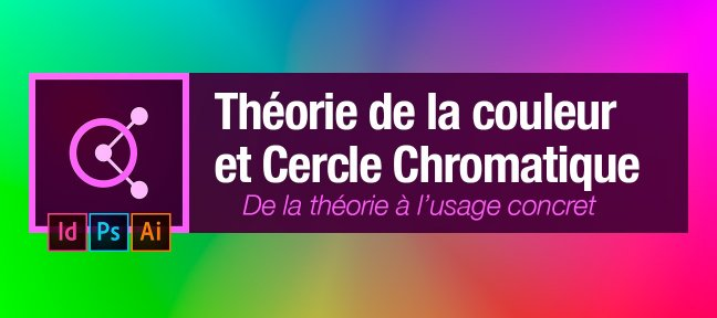 Tuto gratuit th orie de la couleur et usage du cercle for Couleur du cercle chromatique