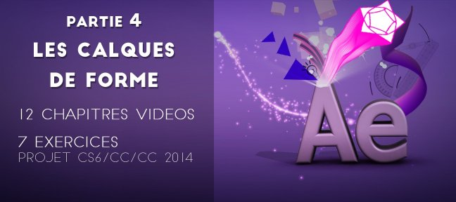 Formation complète After Effects - Partie 4 Les calques de forme