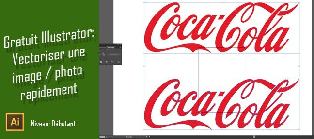 Tuto Gratuit Illustrator : Vectoriser une image ou photo rapidement Illustrator