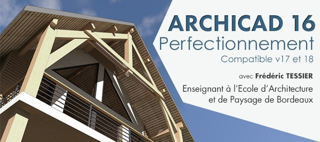 Formation Archicad 16 Perfectionnement