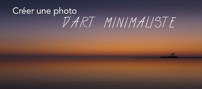 Tuto Création d'une photo d'Art minimaliste Lightroom