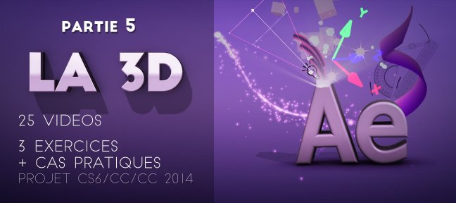 Formation complète After Effects - Partie 5 La 3D