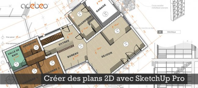 tuto cr er des plans 2d avec sketchup pro avec sketchup 2015 sur. Black Bedroom Furniture Sets. Home Design Ideas