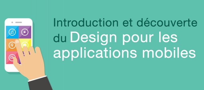 Tuto Introduction et découverte du Design pour les applications mobiles Ergonomie