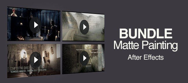 Bundle : L'art du Matte Painting sur After Effects