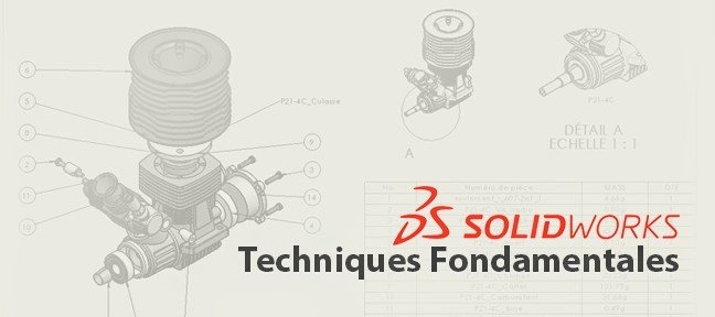 Formation Solidworks : Techniques fondamentales