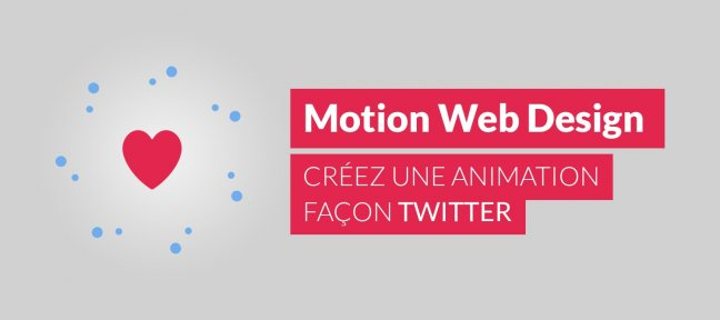 tuto motion web design   cr u00e9ez une animation fa u00e7on twitter avec css 3 sur tuto com