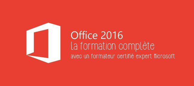 Tuto Formation Office 2016 Office