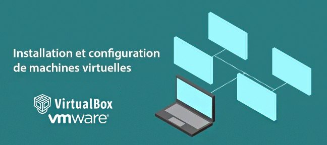 Installation et configuration de machines virtuelles