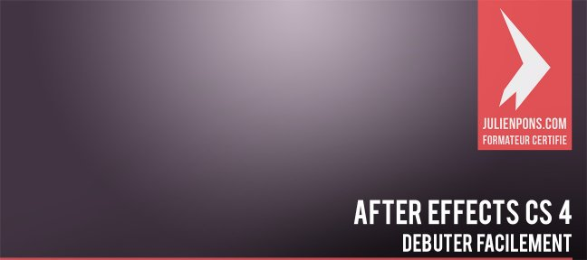 Tuto Débutez facilement avec After Effects After Effects