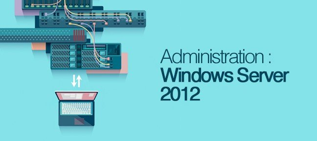 Administration Windows Server 2012 R2